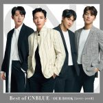 CNBLUE「Best of CNBLUE / OUR BOOK 」発売まであと3日