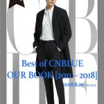 「Best of CNBLUE / OUR BOOK 」トップバッターはジョンシン!