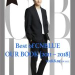 「Best of CNBLUE / OUR BOOK 」D-2はジョンヒョン!